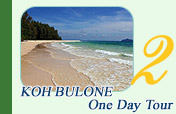 Koh Bulone One Day Tour